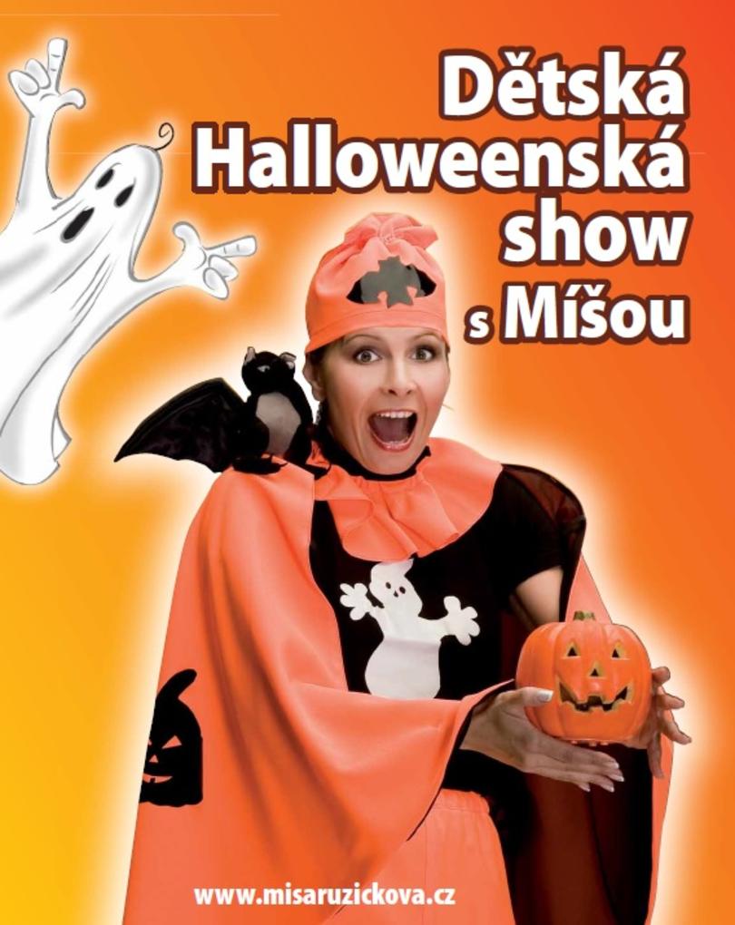 PRO DĚTI: Míša Růžičková - Halloweenská show (ZRUŠENO)